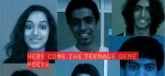 Here come the Teenage Gene Poets