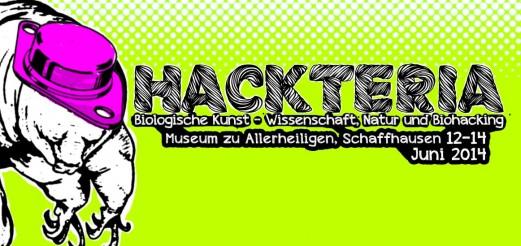 Hackteria: Biologische Kunst – Wissenschaft, Natur und Biohacking   Schaffhausen, 12-14. Juni 2014