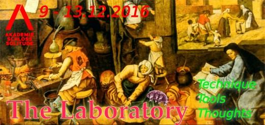 The Laboratory   Akademie Schloss Solitude – Dec 2016